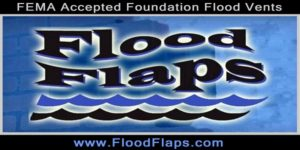 Flood Flaps, Flood Vents Lower Flood Insurance Premiums